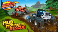 Blaze and the monster machines blaze mud mountain rescue