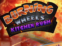 Burning wheels kitchen rush